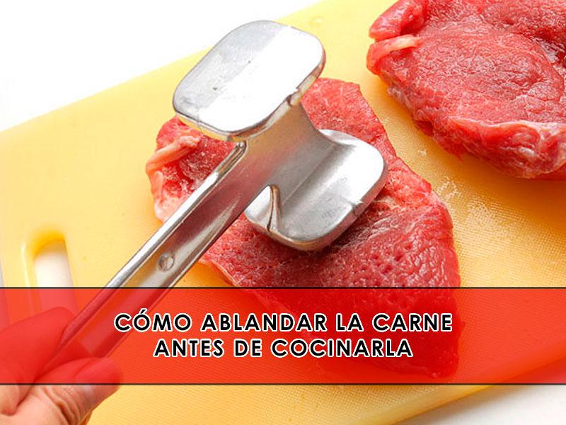 como ablandar la carne
