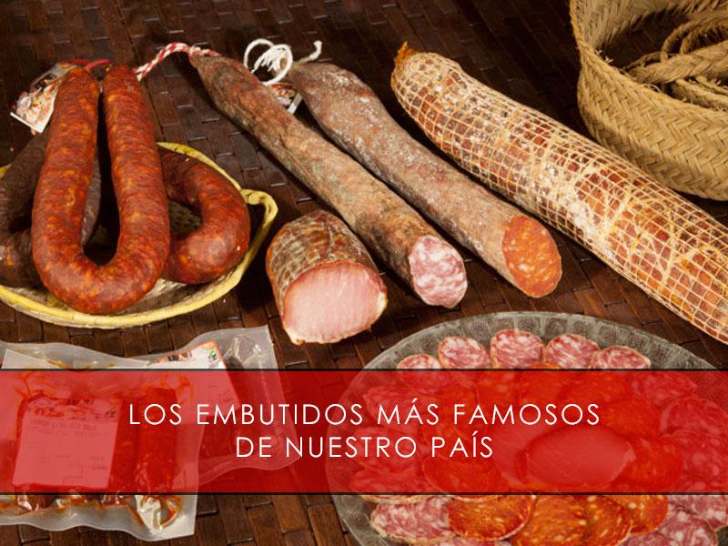 los embutidos más famosos de España