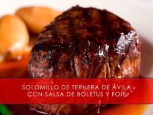 receta de solomillo de ternera de Avila con boletus y foie