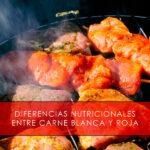 Diferencias nutricionales entre carne blanca y roja