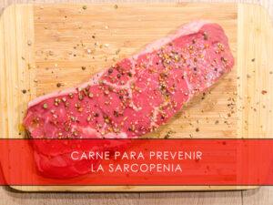 Carne para prevenir la sarcopenia
