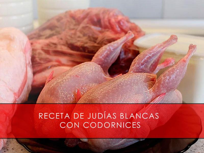 Receta de judías blancas con codornices - Carnicería San Cayo
