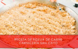 receta de fideuá de carne - Carnicería San Cayo