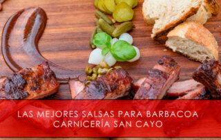 Mejores salsas para barbacoa - Carnicería San Cayo