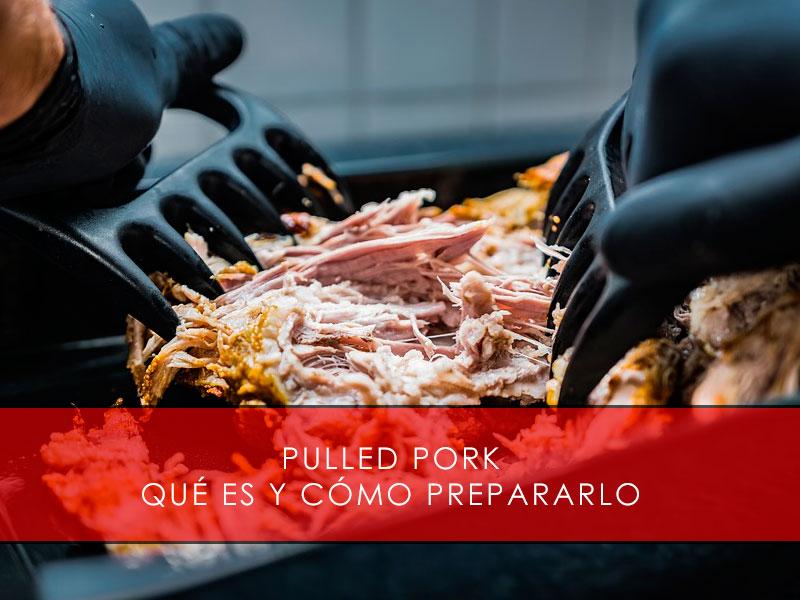 Pulled pork, qué es y cómo prepararlo - Carnicería San Cayo