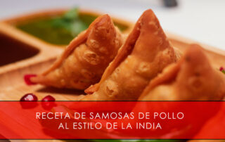 Receta de samosas de pollo al estilo de la India - Carnicería San Cayo